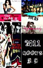 Stories From 2011 (Dear Players, What's Mine, Queen Bee) by MyHeartIsInk