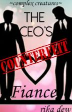 The CEO's Counterfeit Fiancé (BoyxBoy) {ON HOLD} by RikaDew