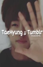 TaeHyung;;Tumblr by ckxval