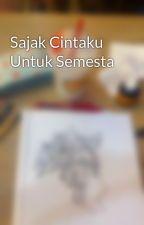 Sajak Cintaku Untuk Semesta by wrmtary