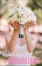 Bridesmaid Unforgetable by opohcool