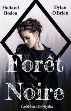 Forêt Noire [STYDIA] (TERMINÉ) by LeMondeDeStydia
