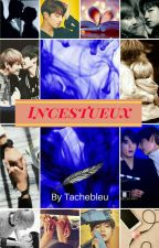 Incestueux { VKook }  by Tachebleu