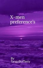 X-men preferences by therealjeangrey