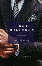Mój milioner |N.H.| by shelookssoperfect17