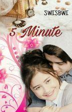 5 MINUTE by SwisBwi