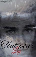 Tout pour lui [boyxboy] by anonymousx02