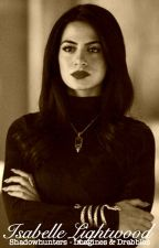 Isabelle Lightwood - Shadowhunters Imagines & Drabbles by showandwrite