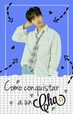 Como conquistar a un Cha.   # Neo by TaeSung_Len