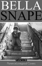 Bella Snape (Harry Potter Fan Fic) by fanclub