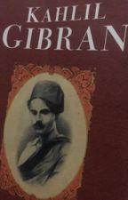 Quotes Kahlil Gibran  by HeryAbdullah