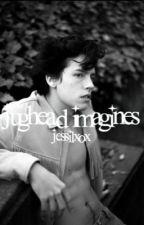 Jughead imagines  by jessilxox
