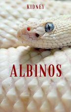 Albinos | ✓ by _Oxygen-