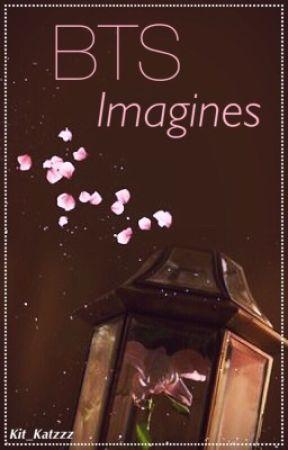 BTS || Imagines by Kit_Katzzz