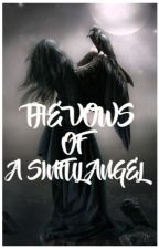 The Vows of a Sinful Angel by Lilalyly