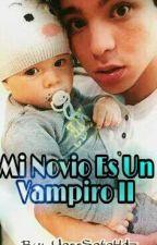 Mi Novio Es Un Vampiro II by YossSotoHdz