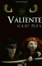 Valiente [Libro 2] by winteryoung_
