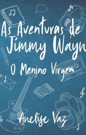 As Aventuras de Jimmy Wayn - O Menino Virgem [Degustação] by ZodiacAne
