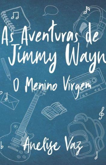 As Aventuras de Jimmy Wayn - O Menino Virgem [Degustação]