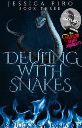 Dueling with Snakes (Book Three) by xDRAG0N0VAx