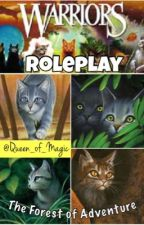The Forest of Adventure: Warrior Cat Roleplay by Queen_of_Magic
