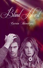 Blind Heart by CatrinBandejas
