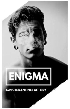 E N I G M A | ✓ by awishgrantingfactory