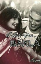 I Love You BAKLA! :D (Short Story) by leyayza18