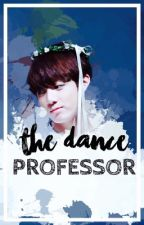 The Dance Professor || Jungkook X Reader by SugarAndSweets123