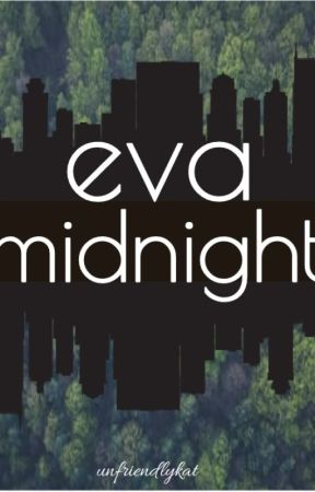 Eva Midnight by unfriendlykat
