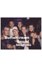Buttercream squad imagines  by clayermunroo