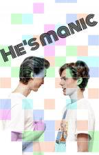 He's manic {Evak} by Lydia550