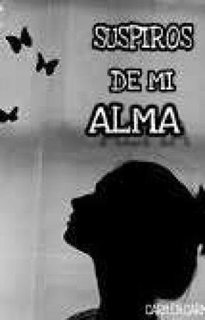 Suspiros De Mi Alma by Carmenxtv17