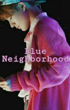 Blue Neighbourhood  (Jaeno) by SheHopeStill