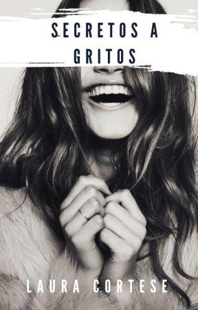 Secretos a Gritos by Lauura10