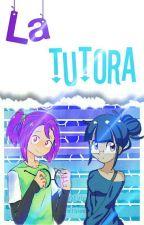 La Tutora (Bonnie x Lily)        Book 1 by quesoconqueso