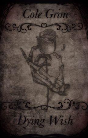 Dying Wish by DestinyDrop