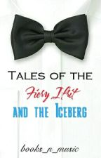 Tales of the Fiery Ifrit and the Iceberg (Storm and Silence One-Shots) by books_n_music