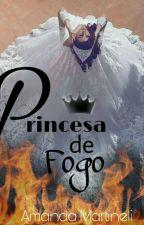 Princesa De Fogo by amanda_martineli