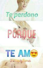 Te Perdono Porque Te Amo (2da temporada de Me Enamoro de mi Niñero y Enemigo) by Miss_Jima
