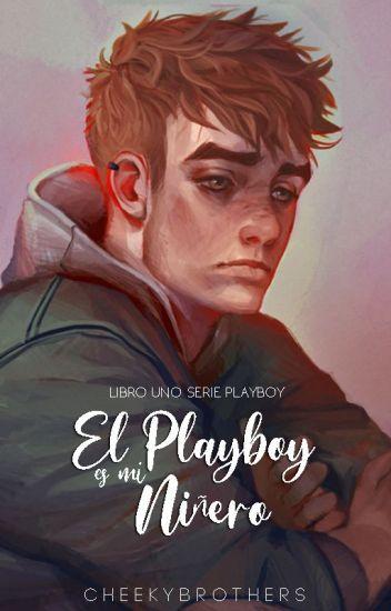 El Playboy es mi Niñero, [SP#1] | PRÓXIMAMENTE EN LIBRERÍAS