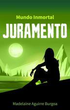 JURAMENTO - Mundo Inmortal #4 by Wind21