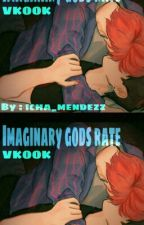IMAGINARY GODS RATE (VKOOK) by IchaJeonJungkook