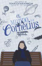 El mundo de Cornelius by tearsofarainbow