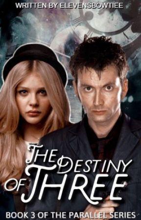 The Destiny of Three [3] (TPS) by Turtlii
