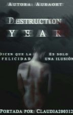 Destruction Year. by auraort
