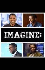 Denzel Washington Imagines by Aidanturnerimagines
