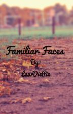 Familiar Faces by LaurDiePie