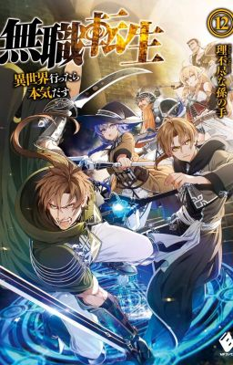 Đọc truyện Mushoku Tensei - Isekai Ittara Honki Dasu - Phần 1