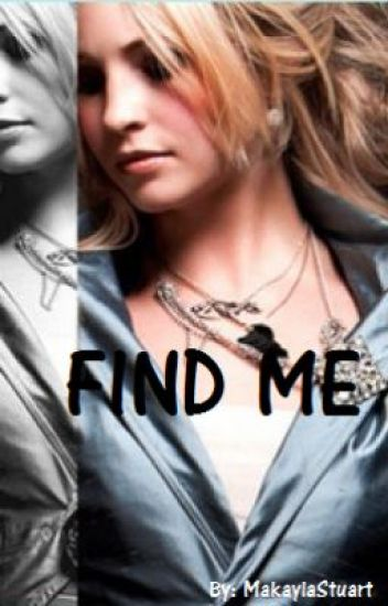 Find me  (The Vampire Diaries, Caroline and Tyler fanfiction